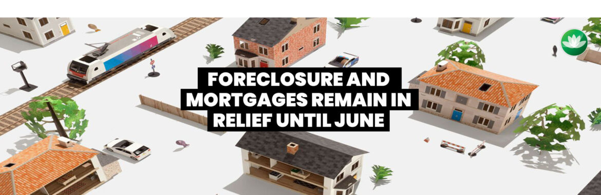 Home Owner Forbearance and Moratorium Extended